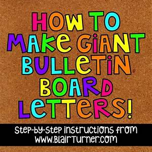 how to make giant bulletin board letters blairturnercom With bulletin board letters target