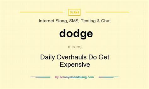 Dodge  Daily Overhauls Do Get Expensive In Internet Slang