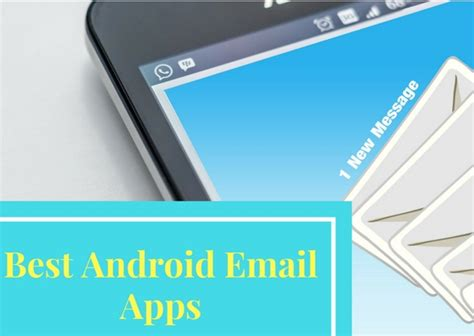 best mail app for android best android email apps to check your mails from smartphone