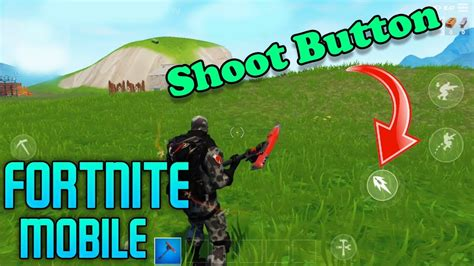 fortnite mobile  shoot button update gameplay youtube