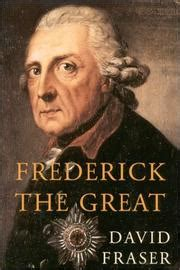 barnes and noble king of prussia frederick the great by david fraser kirkus