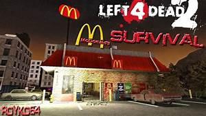 Left 4 Dead 2: McDonalds Survival Map With ...