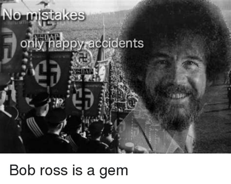 25+ Best Memes About Happy Accident Bob Ross