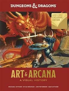 Dungeons And Dragons Art And Arcana  A Visual History  B U0026n