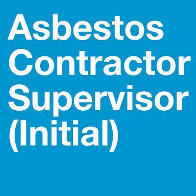 csi   asbestos contractorsupervisor  hour