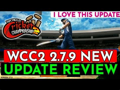 wcc2 2 7 9 update review wcc2 new update review youtube