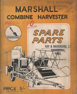 Grain Marshall Combine Harvester Model 560 Parts Manual