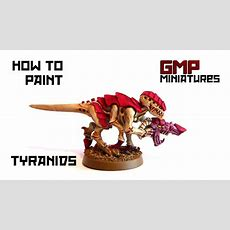 Warhammer 40k How To Paint Tyranids  Youtube
