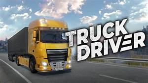 Truck Driver S U0026 39  U00e9lancera Sur Nintendo Switch En Novembre