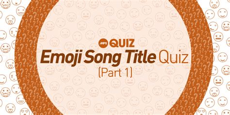 When we listen to our favorite music, our brain releases dopamine, making us happy and even giving us chills. MPS Quiz: Emoji Song Title Quiz (Part 1) - Most Played Songs