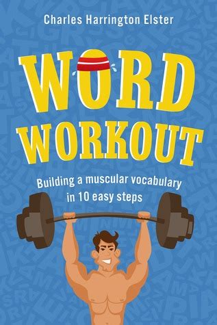 word workout building  muscular vocabulary   easy