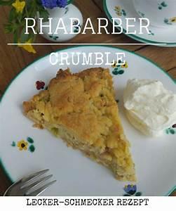 Rezept Rhabarber Crumble : rhabarber crumble streuselkuchen backen ~ Lizthompson.info Haus und Dekorationen