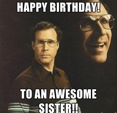 Happy Birthday Sister Meme - happy birthday memes for friends brothers sisters cousins 100