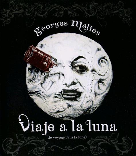 george melies el viaje ala luna celebran la semana de francia con cine musicalizado