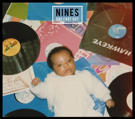 Album Nines  One Foot Out