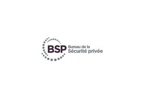 bureau sécurité privée bsp bureau de la sécurité privée normes en matière de