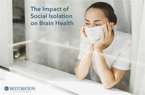 The Impact of Social Isolation on Brain Health ...
