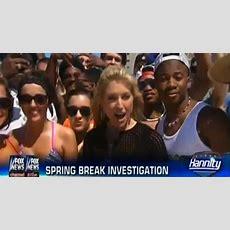 Video Fox News Discovers Spring Break, Sends Reporter Down To Investigate  Sick Chirpse