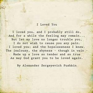 I loved you by ... Aleksandr Sergeyevich Pushkin Quotes