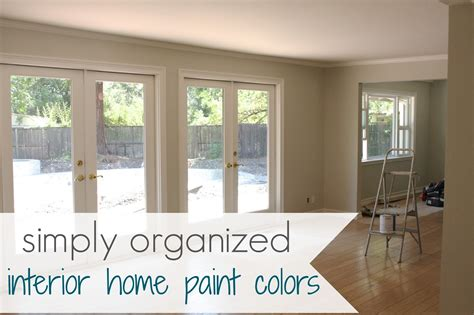 home interior paint simply organized my home interior paint color palate