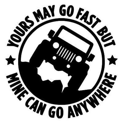 jeep vinyl decals jeep go anywhere vinyl decal 4x4 funny wrangler rubicon cj