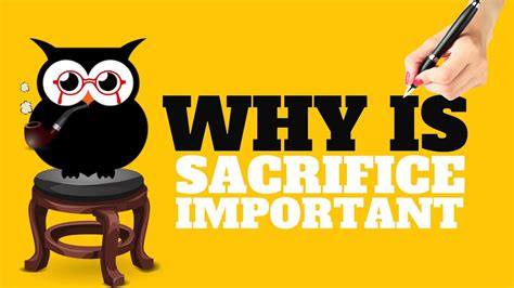 Why Sacrifice Important All You Need Know Youtube