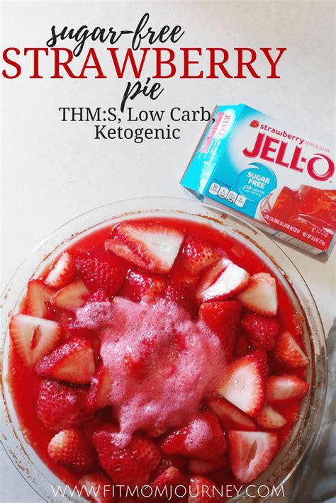 sugar  strawberry pie thms keto  carb fit