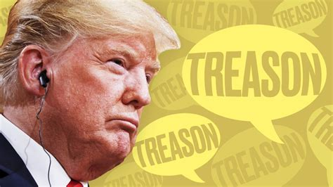 stop  trump committed treason youre playing