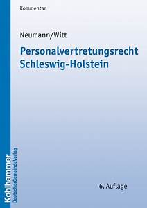 Landesbauordnung Schleswig Holstein Gartenhaus : personalvertretungsrecht schleswig holstein peter neumann bei dienst am buch ~ Whattoseeinmadrid.com Haus und Dekorationen