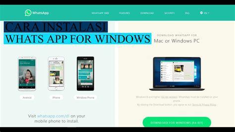 cara dan instal whatsapp for windows di komputer atau laptop