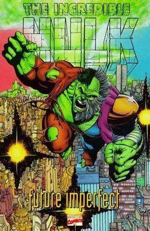 Hulk Future Imperfect (1992) Int Future Imperfect