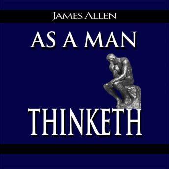 As A Man Thinketh Audio Book By James Allen Audiobooksnet