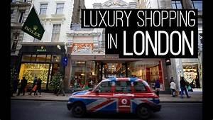 LUXURY SHOPPING IN LONDON YouTube