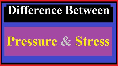 Difference Between Pressure And Stress [all Awesome Points