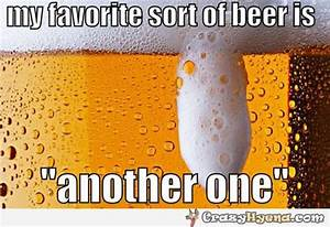 My favourite beer sort, funny captions