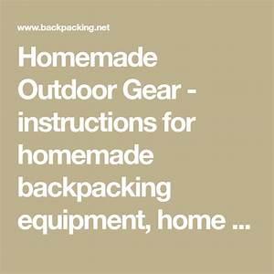 Homemade Outdoor Gear
