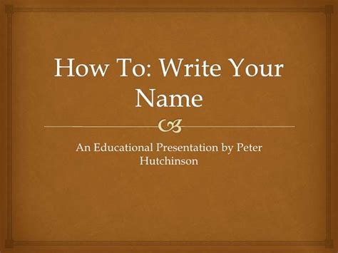 How To Write Your Name