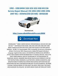 1992 1998 Bmw 318i 323i 325i 328i M3 E36 Service Repair Manual   92 1993 1994 1995 1996 1997 98