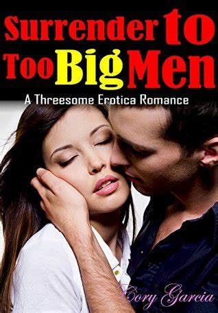 erotica surrender   big men  threesome