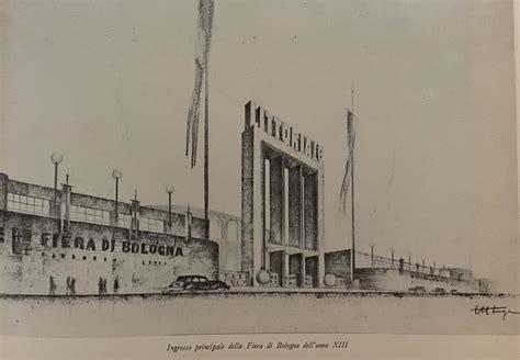 Ingresso Fiera Bologna by La Settimana Della Cucina Bologna 12 27 Maggio 1935 Una