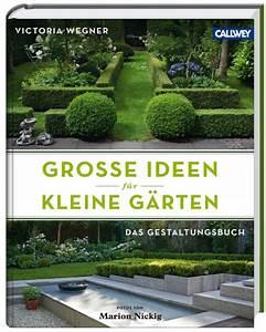 Neue Ideen Für Den Garten : kleine g rten ideen f r den garten callwey gartenbuch ~ Sanjose-hotels-ca.com Haus und Dekorationen