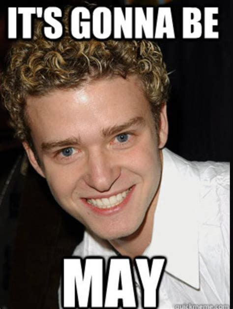 Nsync Meme - justin timberlake will be the first to remind you it s gonna be may celebrity news zimbio