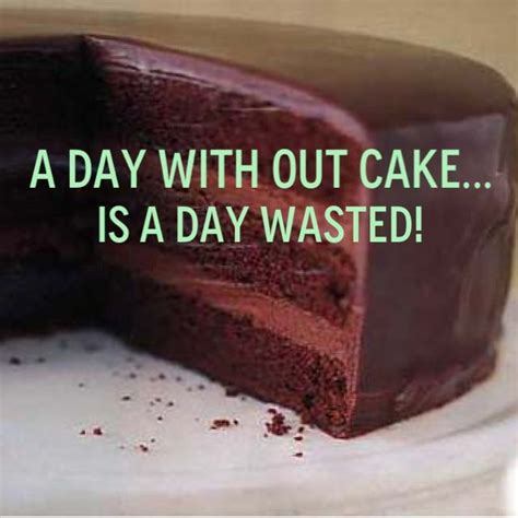 Permalink to Chocolate Cake Quotes