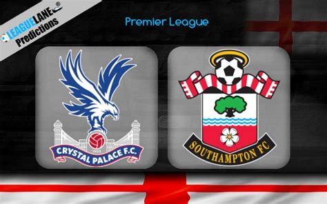 Crystal Palace vs Southampton Prediction, Tips & Match Preview