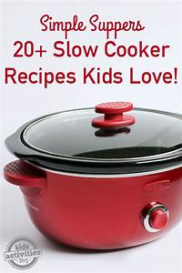 {Simple Suppers} 20+ Slow Cooker Recipes Kids Love ...