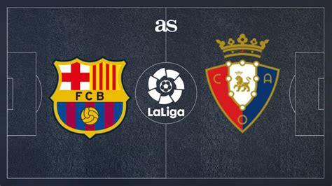 Please upgrade to a modern browser. Barcelona Vs Osasuna - Barcelona Vs Osasuna La Liga Betting Tips And Preview / Osasuna video ...