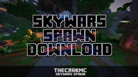 Skywars Spawn Map + Download ᴴᴰ