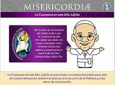 Misericordiæ La Cuaresma en este Año Jubilar MVC