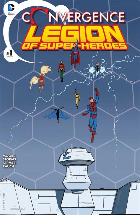convergence superboy   legion  super heroes vol