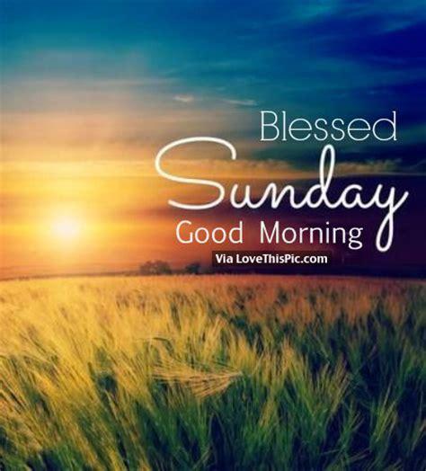 Blessed Sunday Morning Images Sunday Church Quotes Www Imgkid The Image